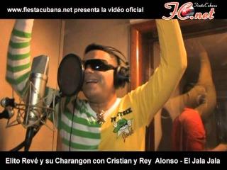 Elito Reve y su Charangon con Cristian y Rey - El Jala Jala