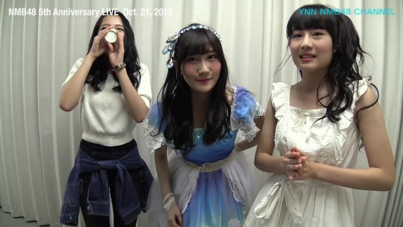 151106 NMB48 5th Anniversary Live Butaiura 2 nichi me
