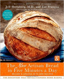 Artisan Bread in Five Minutes a Day The Discovery