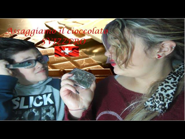 Assaggiamo il cioccolato svizzero 1