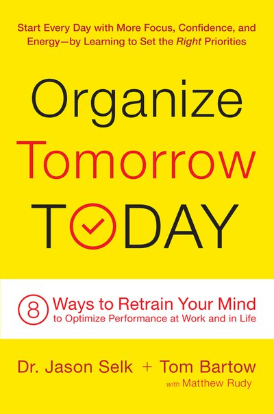 Organize Tomorrow Today - Jason Selk, Tom Bartow, Matthew Rudy