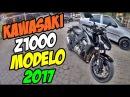 ‹ PEGUEI A KAWASAKI Z1000 ZERADA › MODELO 2017