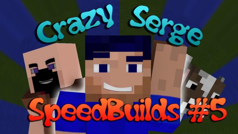 CrazySerge SpeedBuilds 5 HD
