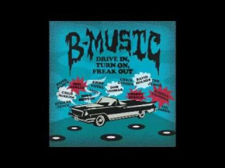 Various – B-Music - Drive In,Turn On,Freak Out 60's  Rock*Soul*Pop*Folk*World Music Compilation