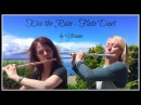 Yiruma - Kiss the Rain (cover by Bevani flute and Shere)