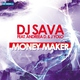 dj sava feat dj feduyl - money maker -бум бум =) зум зум зум !!!!!