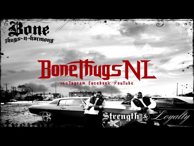 Bone Thugs-n-Harmony - Strength Loyalty Era \\ BoneThugsNL