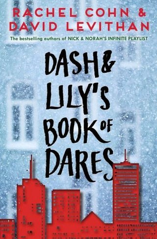 Dash and Lily's Book of Dares - Rachel Cohn
