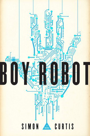 Simon Curtis - Boy Robot retail epub