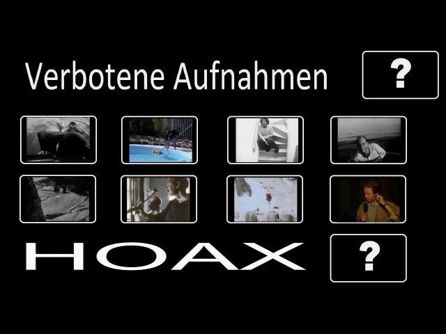 Hoax - Die verbotenen Aufnahmen