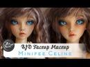 BJD Роспись куклы минифи Селин мейкап / фейсап БЖД BJD minifee Celine урок от WillStore