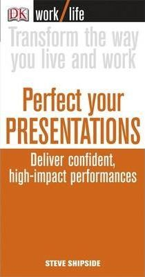 perfect your presentations
