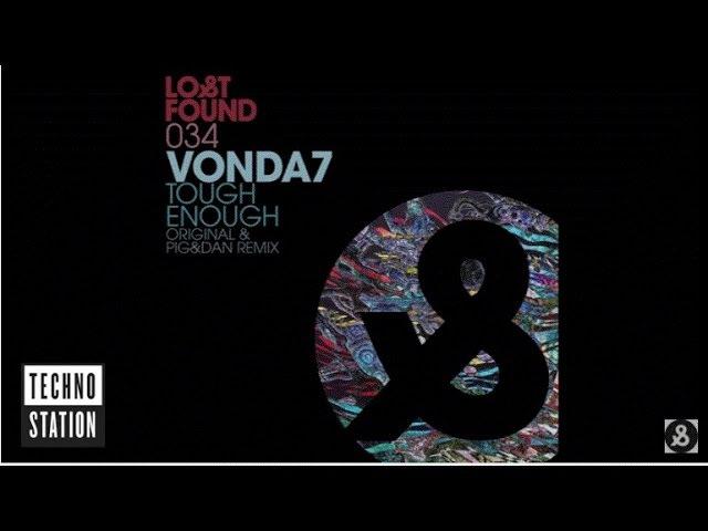 VONDA7 Tough Enough Pig Dan Remix