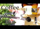 Coffee And TV - Blur ( Guitar Tab Tutorial Cover ) | Jorge Orellana