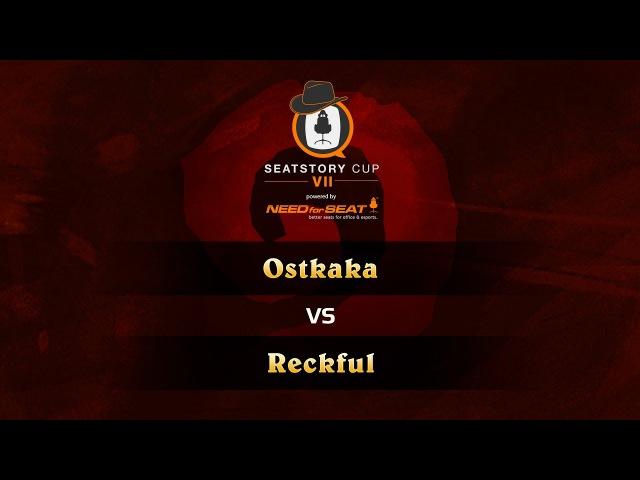 Ostkaka vs Reckful SeatStoryCup 7 Group Stage