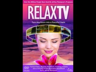 Dr. Jeffrey Thompson - Relax TV