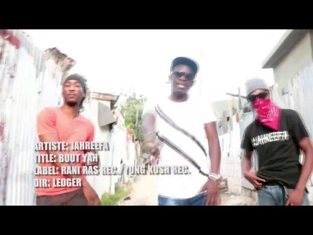 BOUTYA JAH REEFA WorldPremiere Music Video @SoulCentralMag