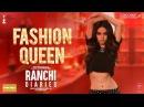 Fashion Queen Video Song Soundarya Sharma Raahi Nickk Ranchi Diaries