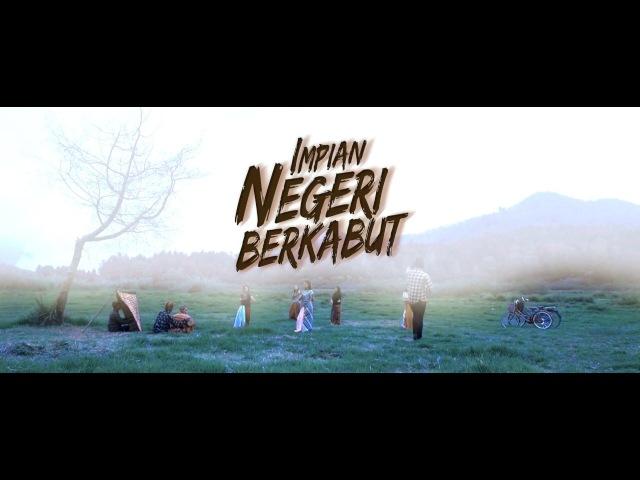 Trailer Film Impian Negeri Berkabut