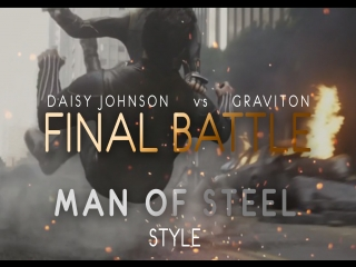 Daisy Johnson vs Graviton - Man of Steel Style