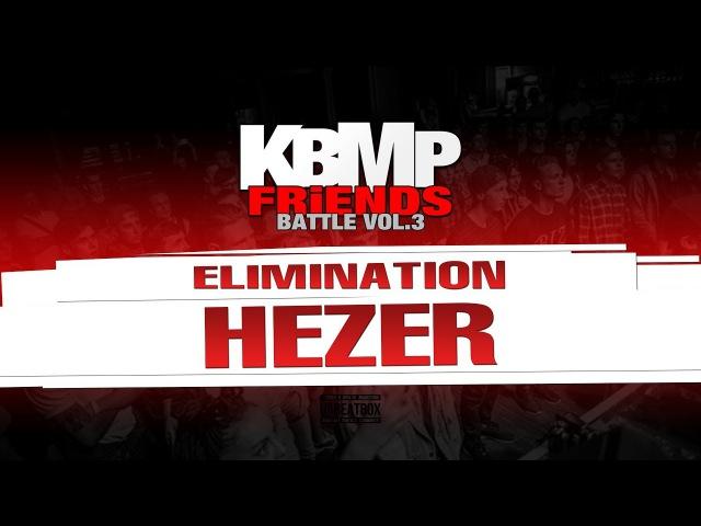 HEZER ELIMINATION KBMP BEATBOX BATTLE 2017