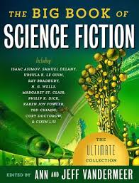 The Big Book of Science Fiction - Jeff Vandermeer