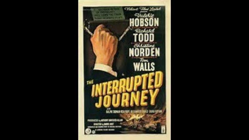 A mitad de camino 1949 Daniel Birt THE INTERRUPTED JOURNEY