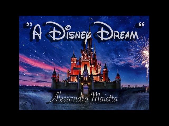 A Disney Dream - Alessandro Maietta