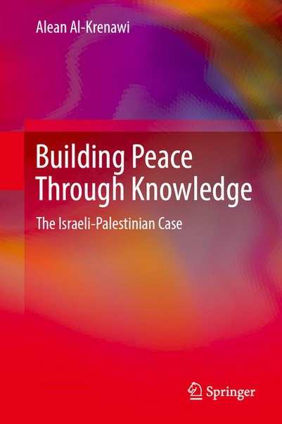 Building Peace Through Knowledge The Israeli-Palestinian Case