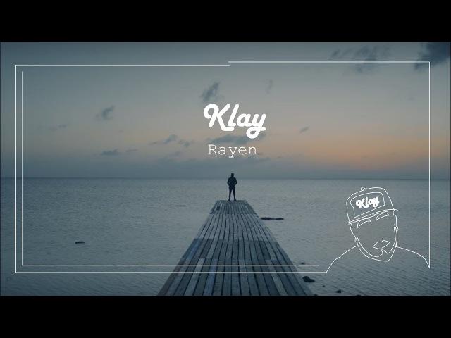 Klay Dima Labes ft Rayen