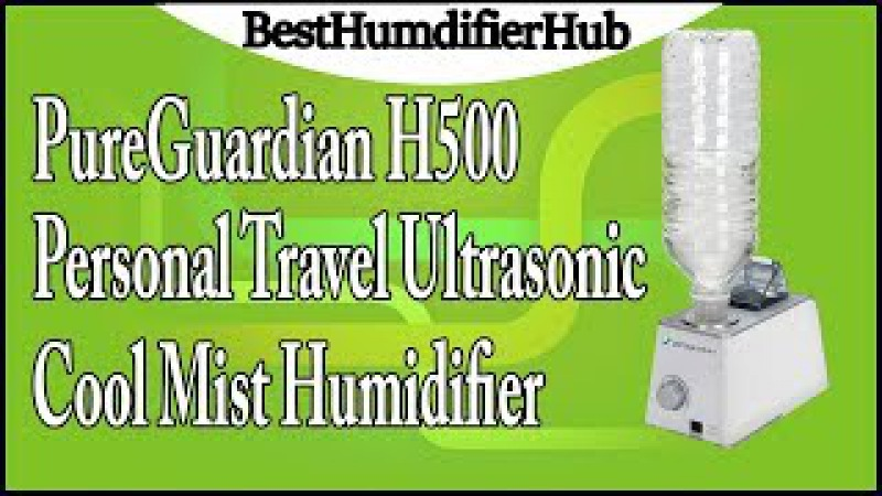 PureGuardian H500 Personal Travel Ultrasonic Cool Mist Humidifier Review
