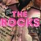 The Rocks - We Got It