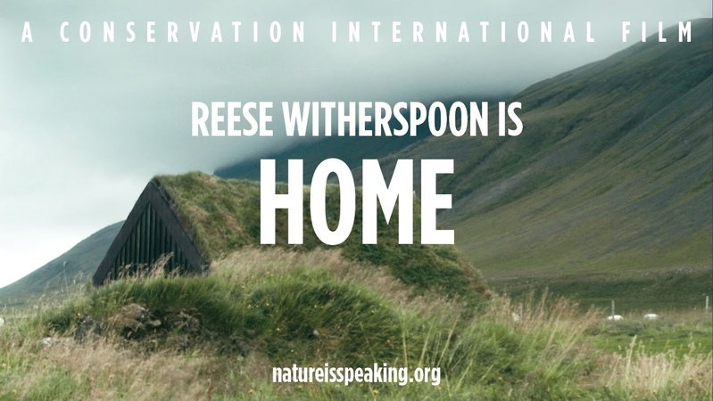 Nature Is Speaking – Reese Witherspoon is Home   Conservation International (CI)
