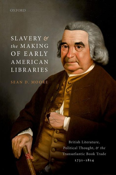 Slavery and the Making of Early - Sean D