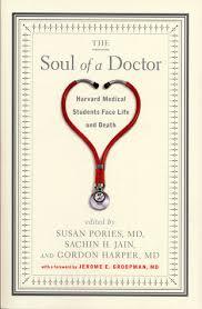 The Soul of a Doctor - Susan Pories et al