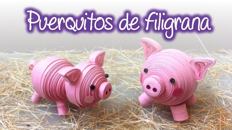 Puerquitos de filigrana Quilling Little Pigs