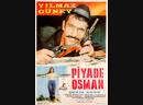 Yılmaz güney Piyade Osman