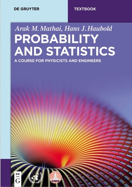 Probability and Statistics - A Course for Physicists and Engineers