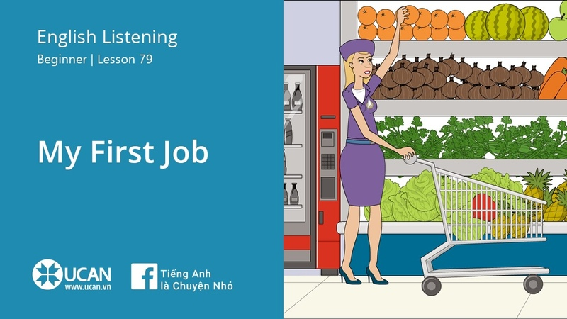 Learn English Via Listening | Beginner - Lesson 79. My First Job