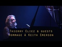 Thierry Eliez guests - Hommage à Keith Emerson