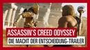 Assassin's Creed Odyssey Die Macht der Entscheidung Trailer