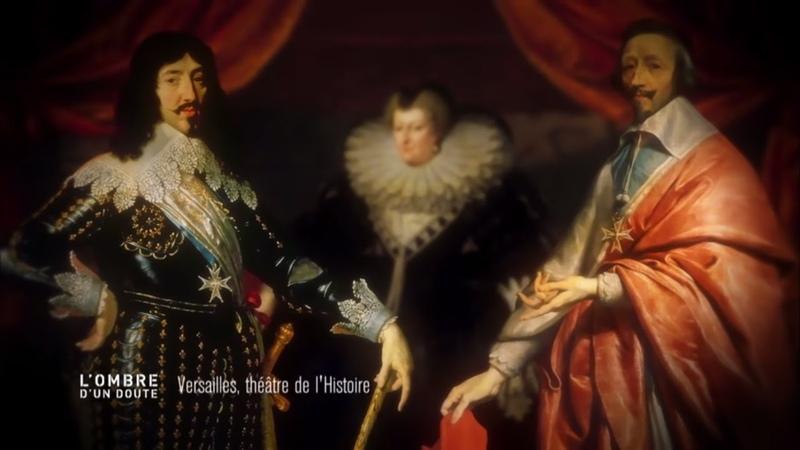 L'ombre d'un doute - Versailles, théâtre de l'Histoire