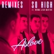 Aslove feat. Norma Jean Martine - So High