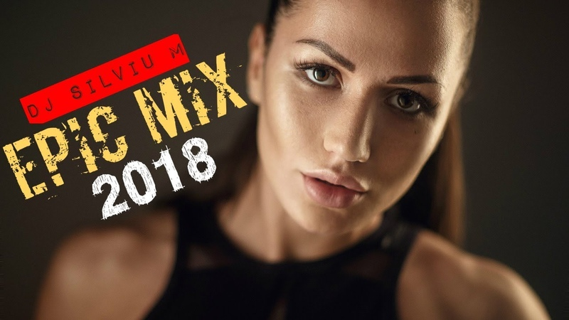 Epic Mix Party Club Dance 2019 Best Remixes of Popular Songs Dance Club Mix 2019 DJ Silviu M