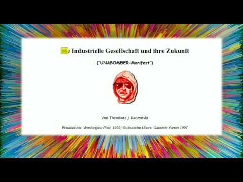 DOKUmentation UNABOMBER Manifest Die Industrielle Gesellschaft und ihre Zukunft