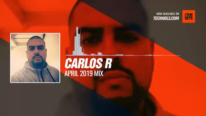 Carlos R - April 2019 Mix Periscope Techno music