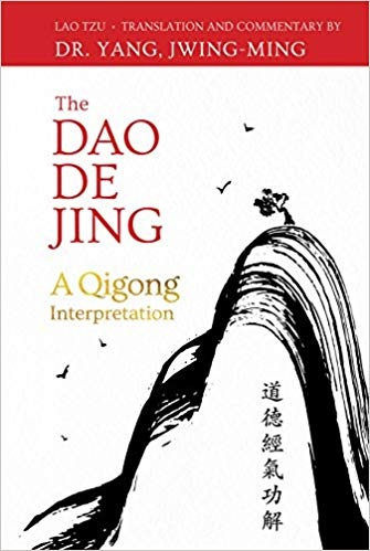 The Dao De Jing A Qigong Interpretation