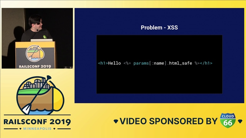RailsConf 2019 - Rails Security at Scale by Jack McCracken