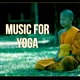 Meditation Yoga Music Masters - Feel the Harmony