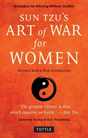 Sun Tzu's Art of War for Women - Catherine Huang